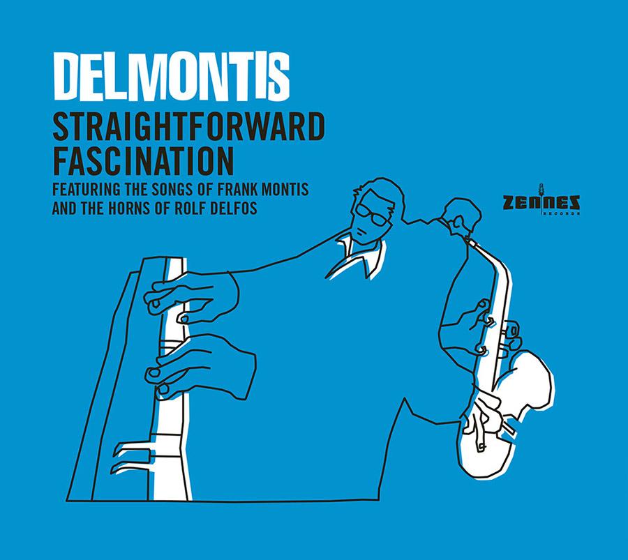 "Delmontis // ""Straightforward Fascination"""
