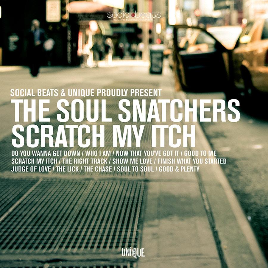 """The Soul Snatchers // """"Scratch My Itch"""""""