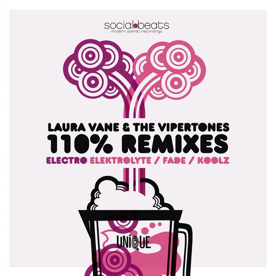 """Laura Vane & The Vipertones // """"110 Remixes"""""""