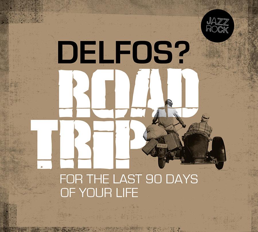 """Delfos // """"Road Trip"""""""