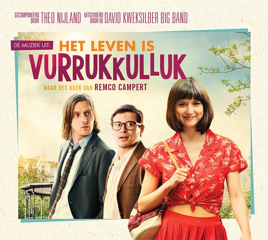 """De muziek uit de film """"Het Leven Is Vurrukkulluk"""""""