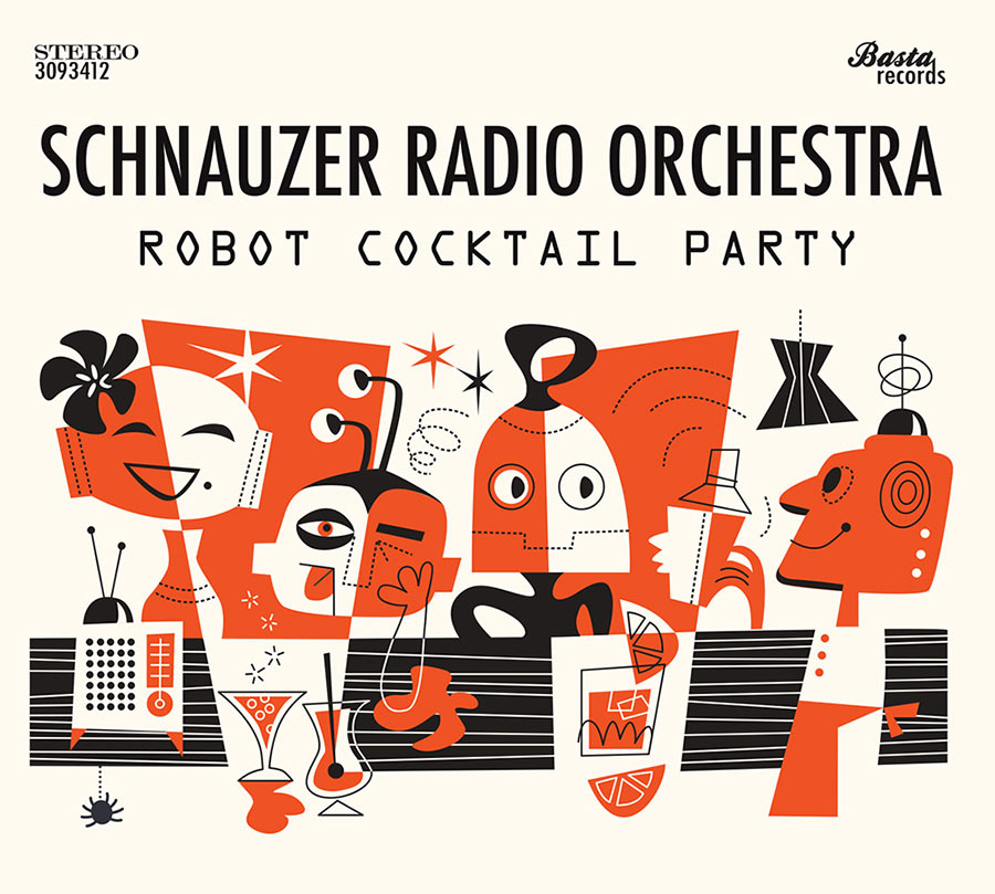 "Schnauzer Radio Orchestra // ""Robot Cocktail Party"""