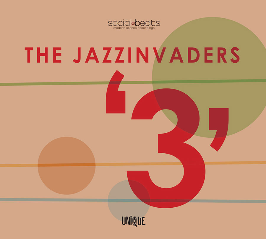 """The Jazzinvaders // """"3"""""""