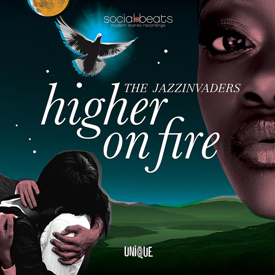 """The Jazzinvaders // """"Higher On Fire"""""""