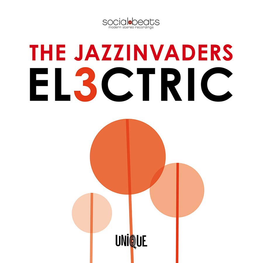 """The Jazzinvaders // """"El3ctric"""""""