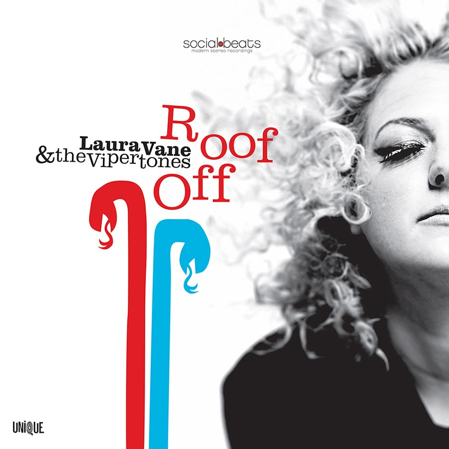 "Laura Vane & The Vipertones // ""Roof Off"""