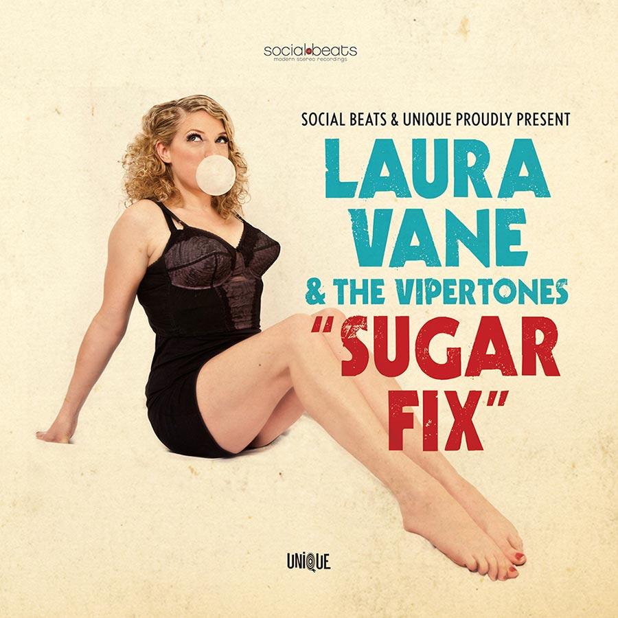 """Laura Vane & The Vipertones // """"Sugar Fix"""""""