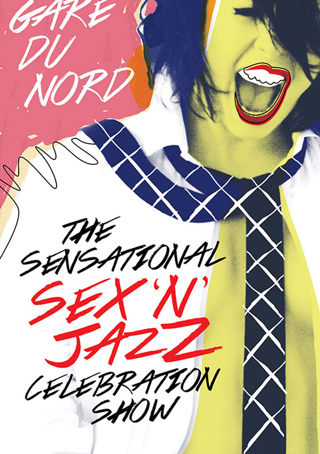 "Poster // Gare Du Nord ""Sex 'n Jazz Celebration Show"""