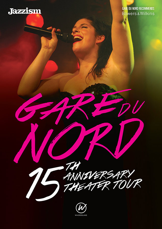 "Poster // Gare Du Nord ""15th Anniversay Tour"""